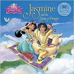 Jasmine and the Star of Persia (Disney Princess