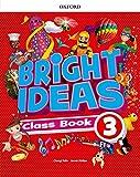 capa de Bright Ideas: Level 3: Class Book: Inspire curiosity, inspire achievement.