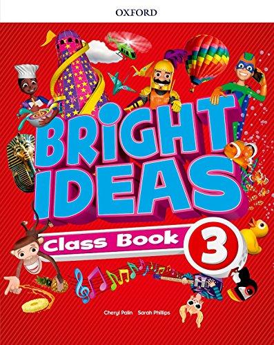 Bright Ideas: Level 3: Class Book: Inspire curiosity, inspire achievement.