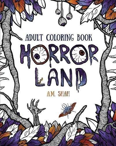 Coloriage Adulte Horreur.Livre De Coloriage Adulte Terres D Horreur Circulaire En