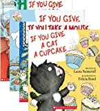 img - for If You Give A Dog A Donut 4 Book Set: Includes If You Give a Dog a Donut / If You Give a Cat a Cupcake / If You Give a Moose a Muffin / If You Take a Mouse to the Movies (If You Give ... Books) book / textbook / text book