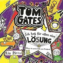 Ich hab für alles eine Lösung, aber sie passt nie zum Problem (Tom Gates 5) Hörbuch von Liz Pichon Gesprochen von: Robert Missler