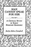 Man Cannot Speak for Her, Karlyn Kohrs Campbell, 0275932699
