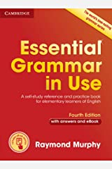 Essential Grammar in Use with Answers and Interactive eBook: A Self-Study Reference and Practice Book for Elementary Learners of English Paperback