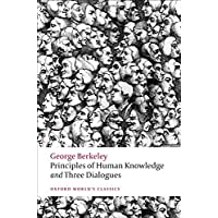 Principles of Human Knowledge  and Three Dialogues (Oxford World's Classics)