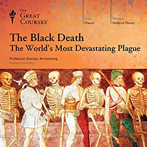 The Black Death: The World's Most Devastating Plague Vortrag