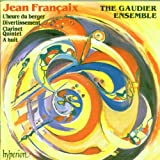 Françaix: L'heure du berger; Clarinet Quintet, A huit, Divertissement