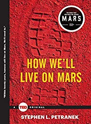 How We'll Live on Mars (TED Bo