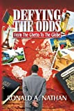 Defying the Odds, Ronald Nathan, 0984823484