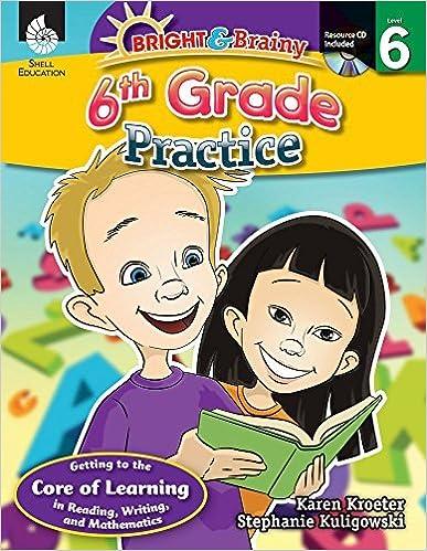 Book Bright & Brainy: 6th Grade Practice by Stephanie Kuligowski;Karen Kroeter (2012-06-01)
