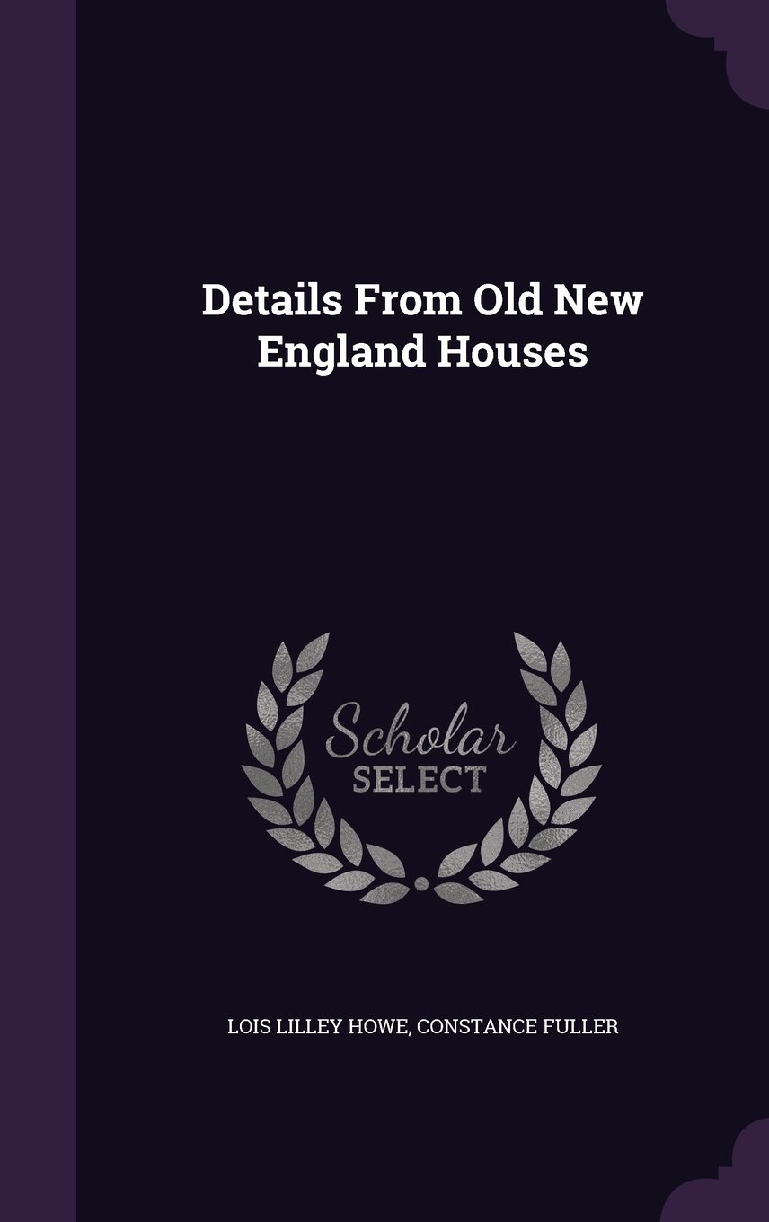 Download Details From Old New England Houses pdf epub