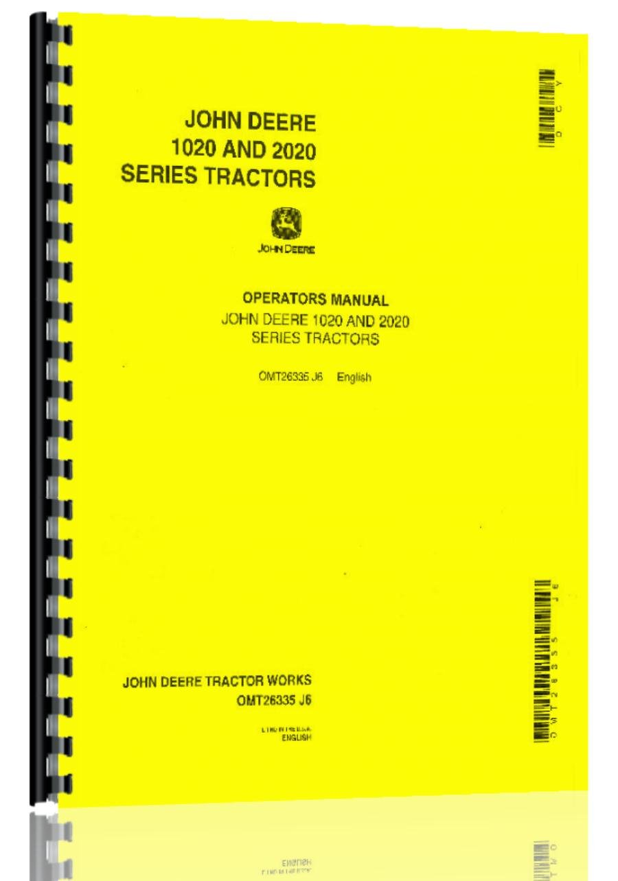 Amazon.com : John Deere 1020 Tractor Operator Manual s/n 0-62783 :  Wirebound Notebooks : Office Products