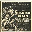 The Spanish Main (No Opening or Ending Credits. Maureen O'Hara, Paul Henreid, Walter Slezak)