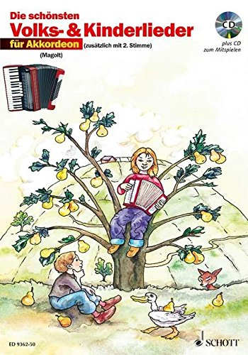 Die schönsten Volks- und Kinderlieder: sehr leicht bearbeitet. 1-2 Akkordeons. Ausgabe mit CD.