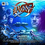 Blake's 7 - 1.3 Drones | Marc Platt