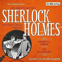 Die Beryll-Krone / Die Blutbuchen (Die Abenteuer des Sherlock Holmes)