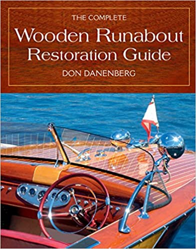 Encontrar eBookThe Complete Wooden Runabout Restoration Guide (Spanish Edition) PDF B004Q3QKQK