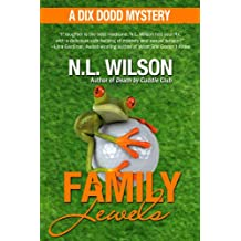 Family Jewels - A Dix Dodd Mystery (Dix Dodd Mysteries Book 2)