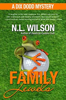Family Jewels - A Dix Dodd Mystery (Dix Dodd Mysteries Book 2) by [Wilson, Norah, Doherty, Heather]