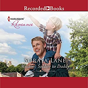 Mission: Soldier to Daddy Audiobook