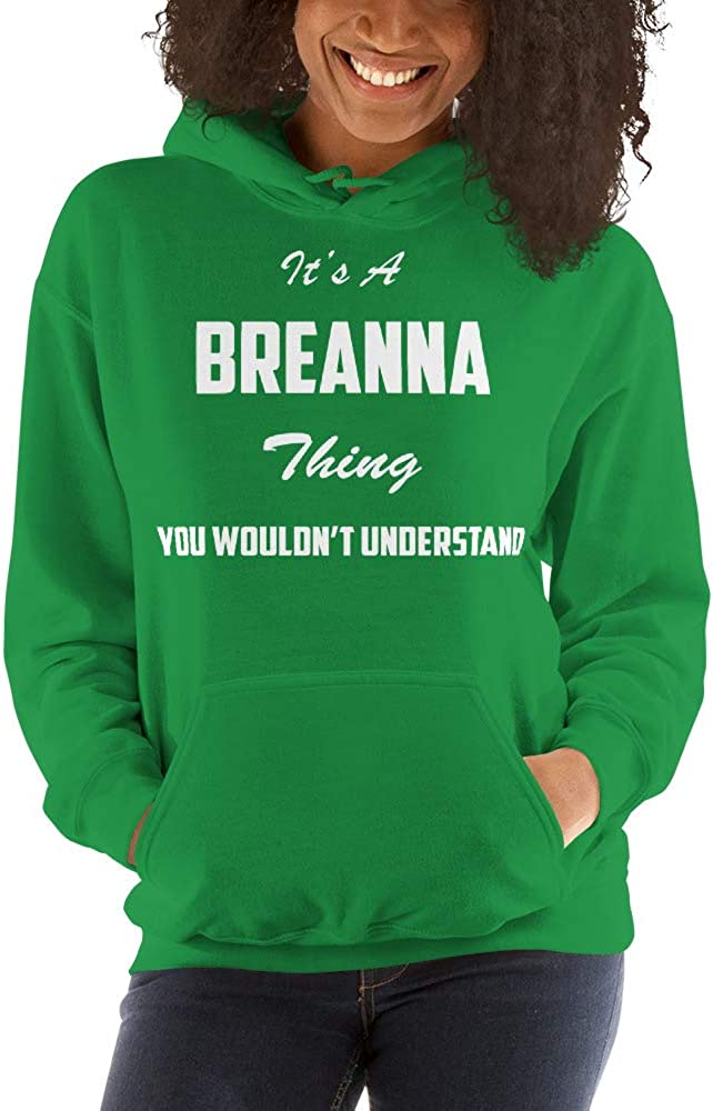 meken Its A Breanna Thing You Wouldnt Understand