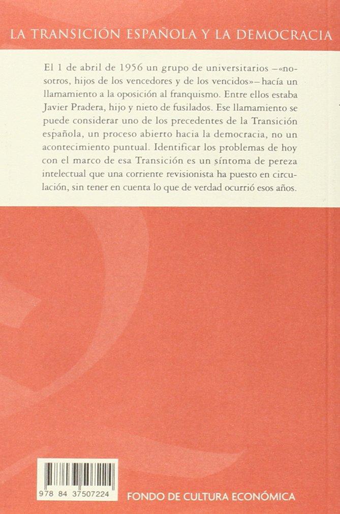 LA TRANSICIÓN ESPAÑOLA Y LA DEMOCRACIA (Centzontle): Amazon.es: Pradera Gortázar, Javier, Estefanía Moreira, Joaquín, Estefanía Moreira, Joaquín: Libros
