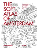 The Soft Atlas of Amsterdam: Hand Drawn Perspectives from Daily Life