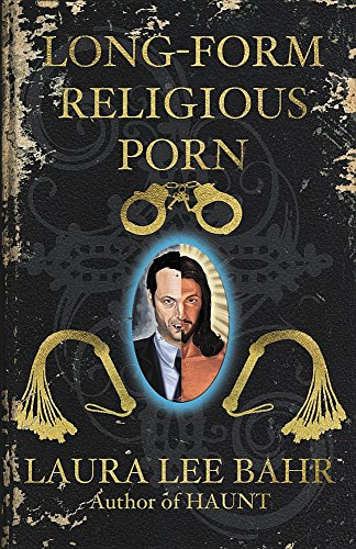 Long-Form Religious Porn by Fungasm Press
