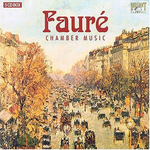 Chamber Music by Faure - Piano Quart