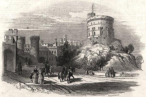Windsor Castle - the Round Tower. Berkshire - 1846 - old print - antique print - vintage print - printed prints of Berkshire