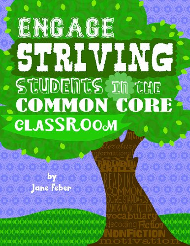 Engage Striving Students in the Common Core Classroom (Maupin House)