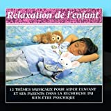 Vol. 4 : Children Relaxation (Relaxation De L'Enfant) by Music And Wellness (Musique Et Bien Etre) (2011-01-31)