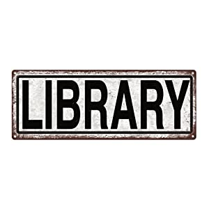 Homebody Accents Library Metal Street Sign, Book Lovers, Bookworm, Reading, She Shack