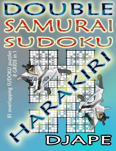 - Double Samurai Sudoku Harakiri: 81 overlapping sudoku puzzles, 8 grids in 1 (Volume 1)