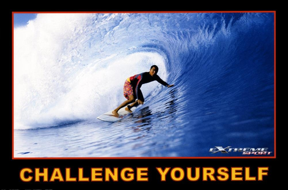 Challenge Yourself, Extreme Sport Poster 36 x 24in