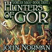 Hunters of Gor: Gorean Saga, Book 8 | John Norman