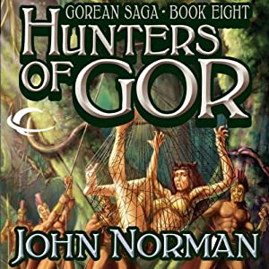 Hunters of Gor Hörbuch