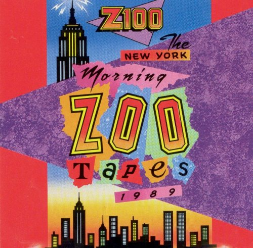 Z100 The New York Morning Zoo Tapes 1989