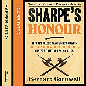 Sharpe's Honour: The Vitoria Campaign, February to June 1813 Audiobook