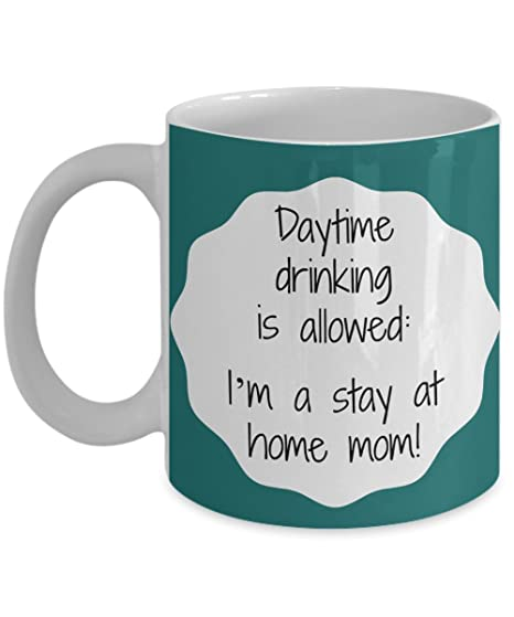 Amazon Funny Gift For Stay At Home Moms Daytime Drinking Is