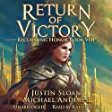 Return of Victory: A Kurtherian Gambit Series: Reclaiming Honor, Book 8 Audiobook by Michael Anderle, Justin Sloan Narrated by Kate Rudd
