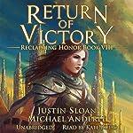 Return of Victory: A Kurtherian Gambit Series: Reclaiming Honor, Book 8 | Justin Sloan,Michael Anderle
