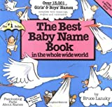 img - for The Best Baby Name Book in the Whole Wide World book / textbook / text book