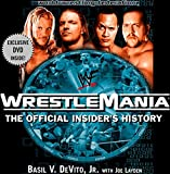 WWF WrestleMania : The Official Insiders Story