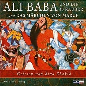 Ali Baba und die 40 Räuber / Das Märchen von Maruf Hörbuch