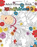 zen drawing pack - Adult Coloring Book - Mindfulness 2: 49 of the most exquisite designs for a relaxed and joyful coloring time
