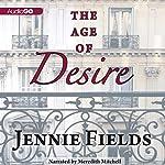 The Age of Desire | Jennie Fields