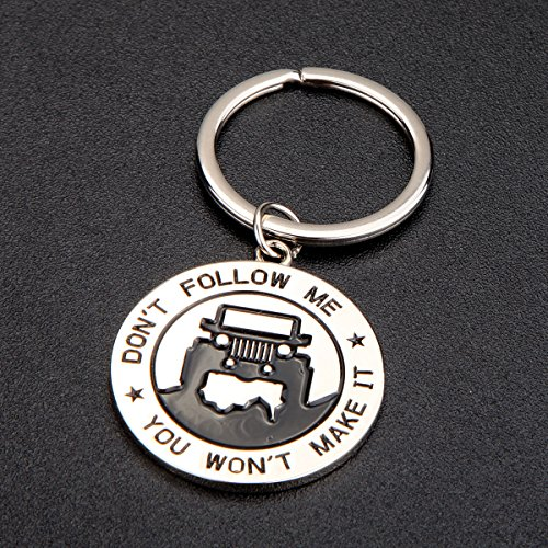 Dont Follow Me You Wont Make It Key Chain for Jeep Enthusiasts Value Pack Available!