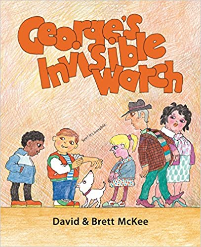 George's Invisible Watch por David Mckee