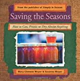 Saving the Seasons, Mary Clemens Meyer and Susanna Meyer, 0836195124
